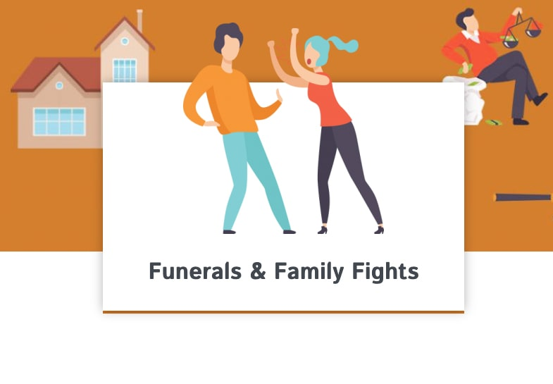 Funerals & Family Fights