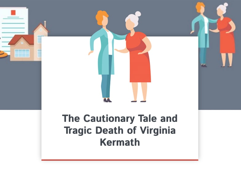 The Cautionary Tale and Tragic Death of Virginia Kermath